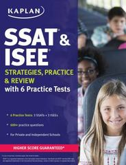 SSAT & ISEE 2017 Strategies, Practice & Review with 6 Practice Tests 1st Edition 9781506203324 1506203329