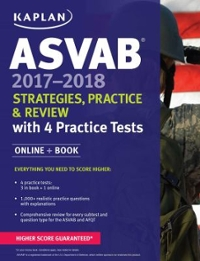 ASVAB 2017-2018 Strategies, Practice & Review with 4 Practice Tests 1st Edition 9781506203164 1506203167