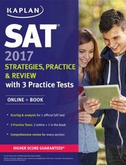 SAT 2017 Strategies, Practice & Review with 3 Practice Tests 1st Edition 9781506202297 1506202292