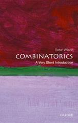 Combinatorics: A Very Short Introduction 1st Edition 9780198723493 0198723490