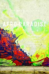 Afro-Paradise 1st Edition 9780252081446 0252081447