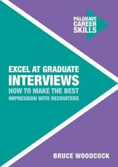Excel at Graduate Interviews 1st Edition 9781137535849 1137535849