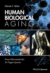 Human Biological Aging 1st Edition 9781118967034 1118967038