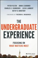 The Undergraduate Experience 1st Edition 9781119050742 111905074X