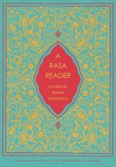 A Rasa Reader - Classical Indian Aesthetics 1st Edition 9780231173902 0231173903
