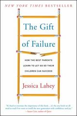 The Gift of Failure 1st Edition 9780062299253 0062299255