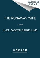 The Runaway Wife 1st Edition 9780062431776 0062431773