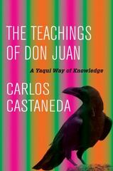 The Teachings of Don Juan 1st Edition 9780520290761 0520290763