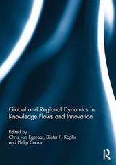 Global and Regional Dynamics in Knowledge Flows and Innovation 1st Edition 9781317682103 1317682106