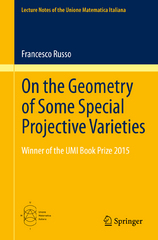 On the Geometry of Some Special Projective Varieties 1st Edition 9783319267654 3319267655
