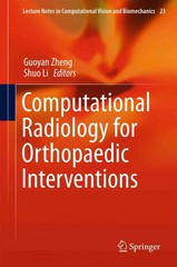Computational Radiology for Orthopaedic Interventions 1st Edition 9783319234823 331923482X