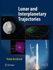 Lunar and Interplanetary Trajectories 1st Edition 9783319269832 3319269836
