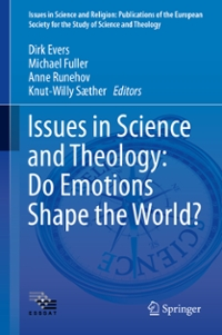 Issues in Science and Theology: Do Emotions Shape the World? 1st Edition 9783319267692 3319267698