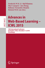 Advances in Web-Based Learning -- ICWL 2015 1st Edition 9783319255156 3319255150