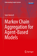 Markov Chain Aggregation for Agent-Based Models 1st Edition 9783319248776 3319248774