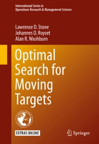 Optimal Search for Moving Targets 1st Edition 9783319268996 3319268996