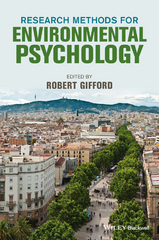Research Methods for Environmental Psychology 1st Edition 9781118795415 1118795415