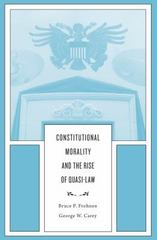 Constitutional Morality and the Rise of Quasi-Law 1st Edition 9780674088870 0674088875