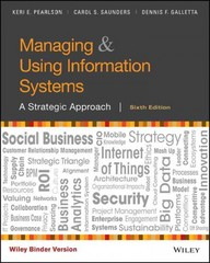 Managing and Using Information Systems 6th Edition 9781119255208 1119255201