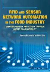 RFID and Sensor Network Automation in the Food Industry 1st Edition 9781118967409 1118967402