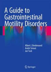 A Guide to Gastrointestinal Motility Disorders 1st Edition 9783319269368 3319269364