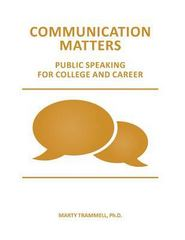 Communication Matters 1st Edition 9781517001605 1517001609