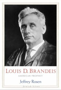 Louis D. Brandeis 1st Edition 9780300160444 0300160445