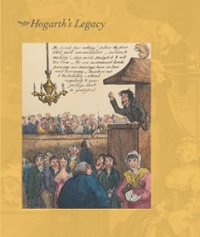 Hogarth's Legacy 1st Edition 9780300215618 0300215614