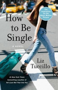 How to Be Single 1st Edition 9781501140525 1501140523