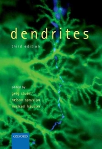 Dendrites 3rd Edition 9780198745273 0198745273