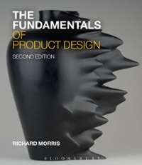 The Fundamentals of Product Design 2nd Edition 9781472578242 1472578244