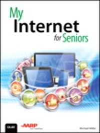 My Internet for Seniors 1st Edition 9780134467405 013446740X