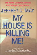 My House Is Killing Me! 0 9780801867293 0801867290