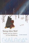 'Being Alive Well' 1st Edition 9780802083265 0802083269