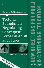 Tectonic Boundaries: Negotiating Convergent Forces in Adult Education 1st Edition 9781119248156 1119248159