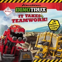 Dinotrux: It Takes Teamwork! 1st Edition 9780316260770 0316260770