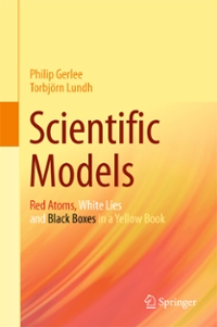 Scientific Models 1st Edition 9783319270814 3319270818