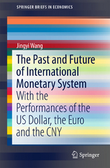 The Past and Future of International Monetary System 1st Edition 9789811001642 9811001642