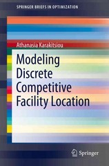 Modeling Discrete Competitive Facility Location 1st Edition 9783319213415 3319213415