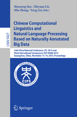 Chinese Computational Linguistics and Natural Language Processing Based on Naturally Annotated Big Data 1st Edition 9783319258164 3319258168
