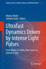 Ultrafast Dynamics Driven by Intense Light Pulses 1st Edition 9783319201733 3319201735
