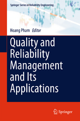 Quality and Reliability Management and Its Applications 1st Edition 9781447167785 1447167783