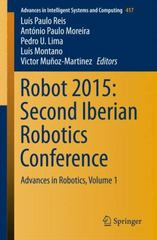 Robot 2015: Second Iberian Robotics Conference 1st Edition 9783319271453 3319271458