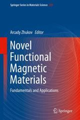 Novel Functional Magnetic Materials 1st Edition 9783319261065 3319261061