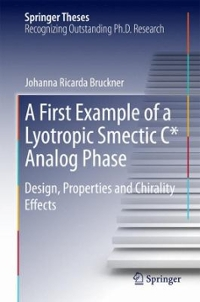A First Example of a Lyotropic Smectic C* Analog Phase 1st Edition 9783319272030 3319272039