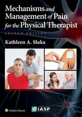 Mechanisms and Management of Pain for the Physical Therapist 2nd Edition 9781496343239 1496343239