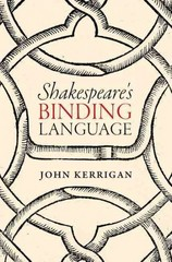 Shakespeare's Binding Language 1st Edition 9780191074851 0191074853