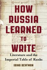 How Russia Learned to Write 1st Edition 9780299308308 0299308308