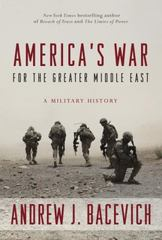 America's War for the Greater Middle East 1st Edition 9780553393934 0553393936