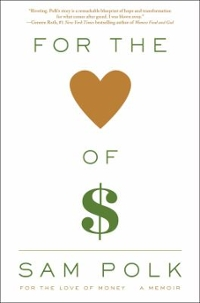 For the Love of Money 1st Edition 9781476785981 1476785988